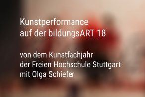 bildungsART 18 Kunstperformance